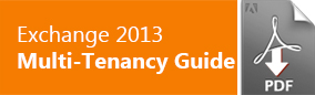 Exchange 2013 Multi Tenancy Guide