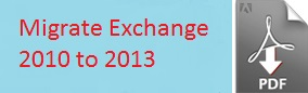 Migrate Exchange 2010 to 2013